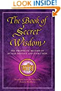 #8: The Book of Secret Wisdom: The Prophetic Record of Human Destiny and Evolution