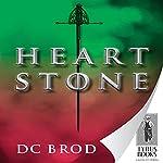 Heartstone   D. C. Brod