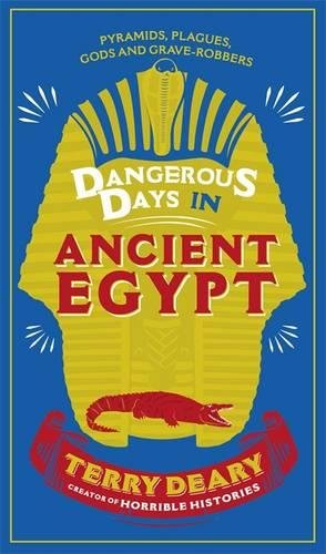 book cover of Dangerous Days in Ancient Egypt
