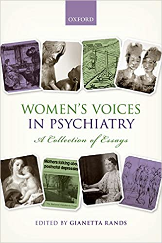 Womens Voices In Psychiatry A Collection Of Essays  Kindle  Womens Voices In Psychiatry A Collection Of Essays St Edition Kindle  Edition