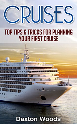 Amazoncom Cruises Top Tips And Tricks For Planning Your First - Cruise ship tricks