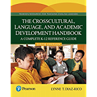 Crosscultural, Language, and Academic Development Handbook, The: A Complete K-12 Reference Guide (2-downloads)