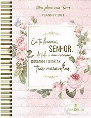 Meu plano com Deus - Planner 2021 - Contarei tuas maravilhas: Eu te louvarei Senhor, de todo o meu coração; co
