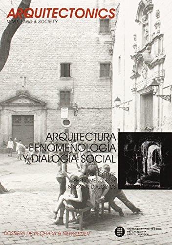 Descargar Libro Arquitectura, Fenomenología Y Dialogía Social Josep  Muntañola