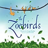 The Zoebirds, Greg Husby, 1436349419