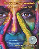 The Soul-Discovery Journalbook: An Intimate Journey into Self (Volume 2)