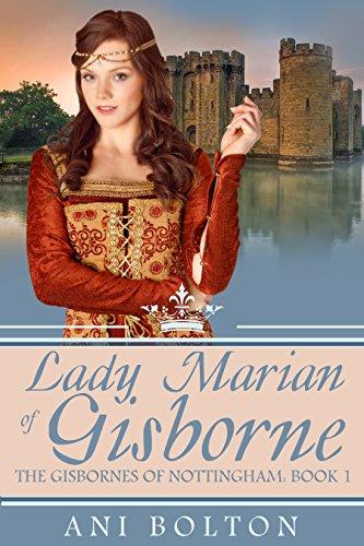 Lady Marian of Gisborne (The Gisbornes of Nottingham Book 1)