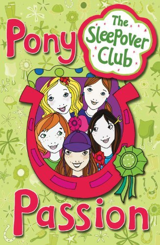 Download The Sleepover Club - Pony Passion by Harriet Castor (2008-09-01) pdf
