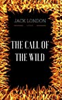 The Call of the Wild: By Jack London & Illustrated