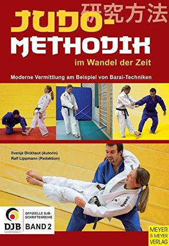 Judomethodik im Wandel der Zeit: Moderne Vermittlung am Beispiel von Barai-Techniken
