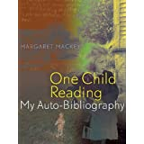 One Child Reading: My Auto-Bibliography