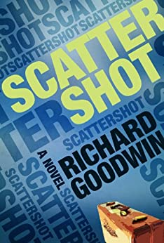 Scattershot by [Goodwin, Richard]