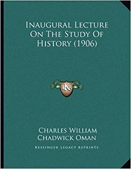 Book Inaugural Lecture On The Study Of History (1906)