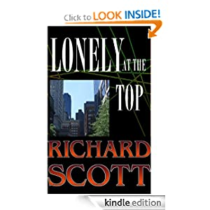 Lonely at the Top Richard Scott