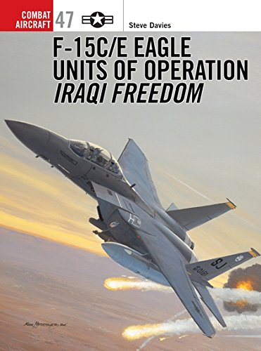 (F-15C/E Eagle Units of operation Iraqi Freedom (Combat Aircraft) )