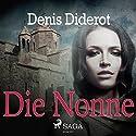 Die Nonne Hörbuch von Denis Diderot Gesprochen von: Marlies Wenzel