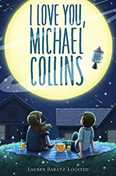 I Love You, Michael Collins by [Baratz-Logsted, Lauren]