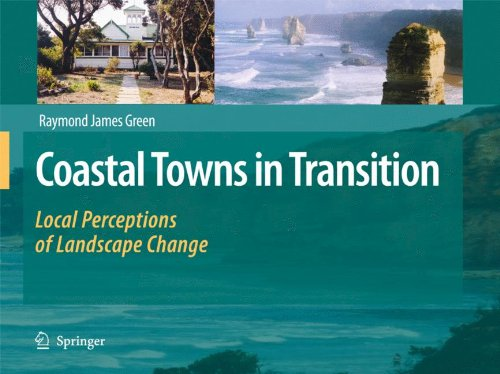 Coastal Towns in Transition: Local Perceptions of Landscape Change