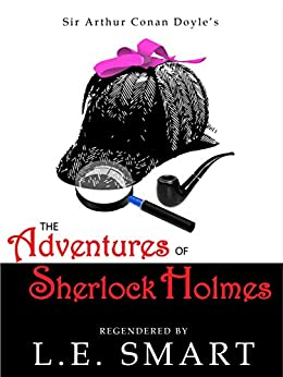 The Adventures of Sherlock Holmes by [Smart, L.E., Doyle, Sir Arthur Conan]