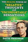 img - for The Healing Power of Negative Thoughts and Uncomfortable Sensations book / textbook / text book