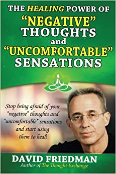 Book The Healing Power of Negative Thoughts and Uncomfortable Sensations