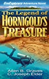 The Legend of Hornigold's Treasure ((EcoExplorers Action Adventure Series Book1) - Young Adult Teen Fiction Scuba Diving Bahamas Pirate Treasure Hunt Romance)