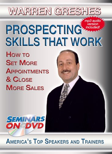 Prospecting Skills That Work - How to Set More Appointments and Close More Sales - Seminars On Demand Sales Training, Appointment Setting, Business Training Video - Speaker Warren Greshes - Includes Streaming Video + DVD + Streaming Audio + MP3 Audio