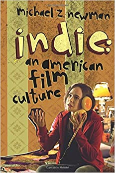 Descarga gratuita Indie: An American Film Culture PDF