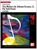 img - for Ten Waltzes by Johann Strauss, Jr. For Solo Piano book / textbook / text book