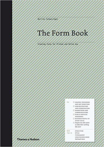 The Form Book: Best Practice in Creating Forms for Printed and Online Use