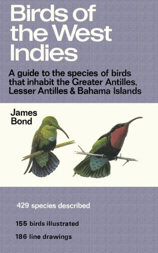 (Black and White) Birds of the West Indies: A Guide to the species of birds that inhabit the Greater Antilles, Lesser Antilles and Bahama Islands