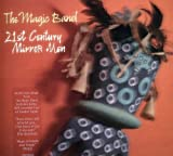 21st Century Mirror Men by Magic Band (2007-05-03)