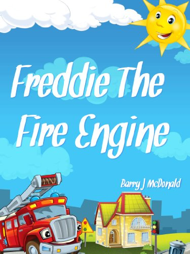 Fire Engine Book: Freddie The Fire Engine