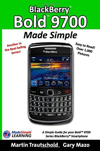 buy blackberry bold 9700 made simple a simple guide book for your rh amazon in BlackBerry Bold Touch 9930 BlackBerry Bold 8900