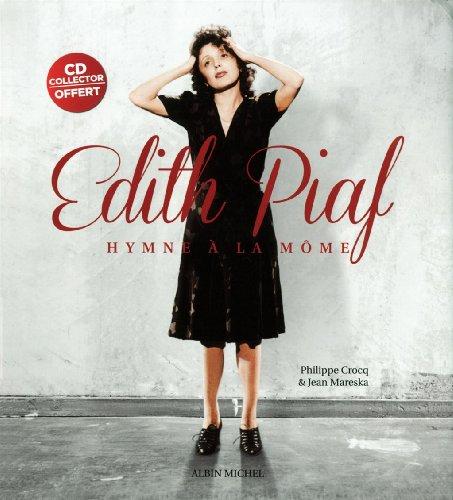 Édith Piaf, hymne à la môme