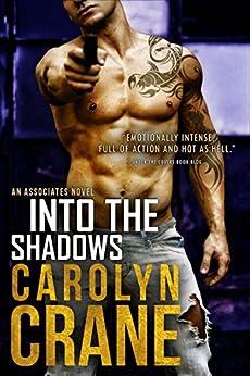 Into the Shadows (Undercover Associates Book 3) by [Crane, Carolyn, Martin, Annika]