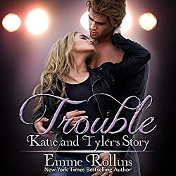 Trouble Boxed Set: Katie and Tyler's Story