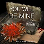 You Will Be Mine | Natasha Preston