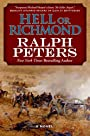 Hell or Richmond: A Novel (The Battle Hymn Cycle Book 2)