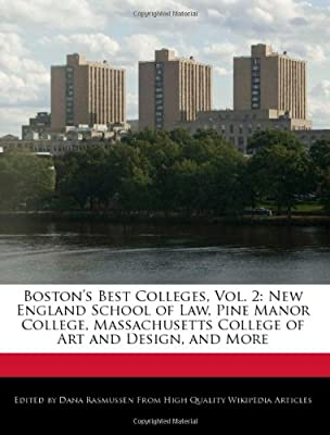 Boston S Best Colleges Vol 2 New England School Of Law Pine Manor College Massachusetts College Of Art And Design And More By Rasmussen Dana Amazon Ae,Garments Showroom Interior Design Photos Catalog