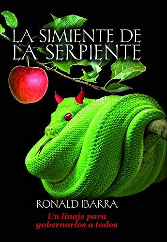 La simiente de la serpiente (Spanish Edition)