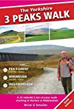 The Yorkshire 3 Peaks Walk: A 25 Mile Circular Walk Starting in Horton in Ribblesdale (6th ed)