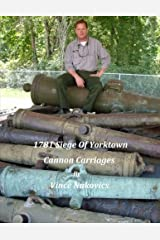 1781 Siege of Yorktown Cannon Carriages Paperback