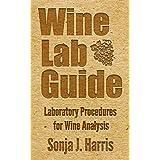 Wine Lab Guide: Laboratory Procedures for Wine Analysis
