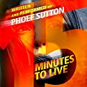 Fifteen Minutes to Live Audiobook by Phoef Sutton Narrated by Phoef Sutton