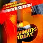 Fifteen Minutes to Live | Phoef Sutton