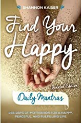 Find Your Happy Daily Mantras Paperback