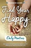 Find Your Happy Daily Mantras