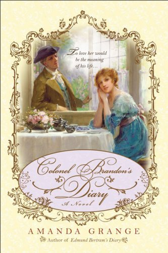Colonel Brandon's Diary by Amanda Grange (2009-07-07)