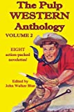 img - for The Pulp Western Anthology: Volume 2 book / textbook / text book